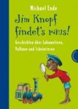 Ende, Michael Jim Knopf findet`s raus - Alles ber Lokomotiven, Vulkane und Scheinriesen