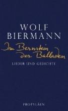Biermann, Wolf Im Bernstein der Balladen
