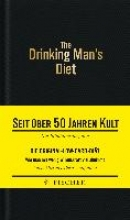 Cameron, Robert W. The Drinking Man`s Diet - Das Kultbuch