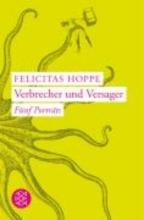 Hoppe, Felicitas Verbrecher und Versager