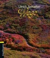Schaffer, Ulrich Wege