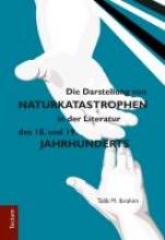 Ibrahim, Talib M. Die Darstellung von Naturkatastrophen in der Literatur des 18. und 19. Jahrhunderts