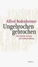 Bodenheimer, Alfred Ungebrochen gebrochen
