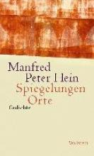 Hein, Manfred Peter Spiegelungen Orte