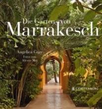 Gray, Angelica Die Gärten von Marrakesch