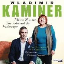 Kaminer, Wladimir Meine Mutter, ihre Katze und der Staubsauger