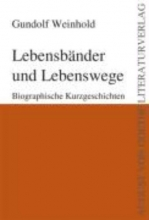 Weinhold, Gundolf Lebensbnder und Lebenswege