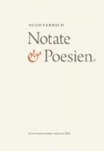 Sarbach, Hugo Notate & Poesien