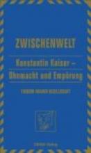 Konstantin Kaiser - Ohnmacht und Empörung