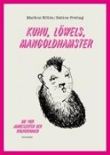 Köhle, Markus Kuhu, Löwels, Mangoldhamster
