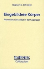 Schindler, Stephan K. Eingebildete Körper
