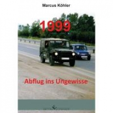Köhler, Marcus 1999- Abflug ins Ungewisse