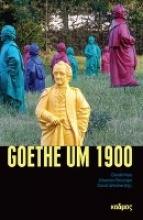 Goethe um 1900