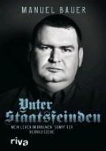 Bauer, Manuel Unter Staatsfeinden