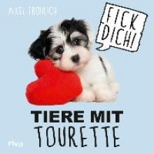Fröhlich, Axel Tiere mit Tourette