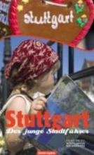 Stuttgart - Der junge Stadtführer