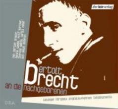 Brecht, Bertolt An die Nachgeborenen. 2 CDs