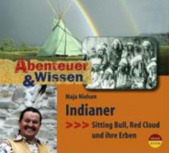 Nielsen, Maja Abenteuer & Wissen. Indianer. Gerstenberg-Edition