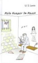 Levin, U. S. Kein Hunger im Knast