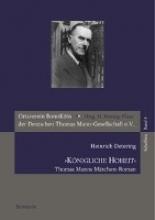Detering, Heinrich `Königliche Hoheit`. Thomas Manns Märchen-Roman