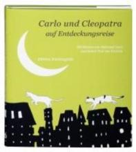 Victoria Carlo und Cleopatra auf Entdeckungsreise