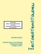 Faust, Peter Zeitgeisterstunden