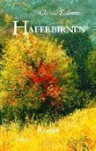 Haferbirnen - Roman