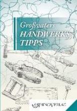 Grovaters Handwerkertipps