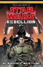Williams, Rob Star Wars Masters 10 - Rebellion I - Mein Bruder, mein Feind
