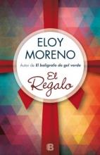 Moreno, Eloy El RegaloThe Gift