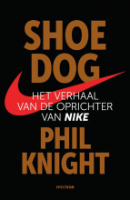 Phil  Knight Shoe Dog: Nu leverbaar in midprice editie 9789000357598