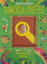 Camilla De la Bedoyère , Groot Gluurboek. Dinosauriërs