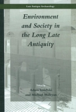 Environment and Society in the Long Late Antiquity