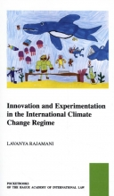 Lavanya Rajamani , Innovation and Experimentation in the International Climate Change Regime