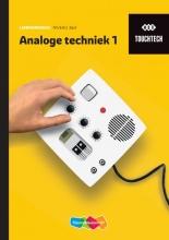 , TouchTech Analoge techniek 1 Leerwerkboek