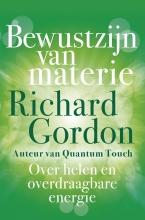 Richard Gordon , Bewustzijn van materie