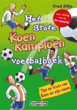 Fred  Diks Het grote Koen Kampioen voetbalboek met DVD