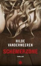 Hilde Vandermeeren , Schemerzone