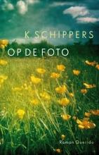 K. Schippers , Op de foto