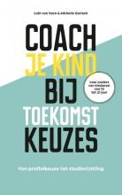 Michelle Gerlach Loth van Veen, Coach je kind bij toekomstkeuzes