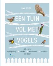 Dan Rouse , Een tuin vol met vogels