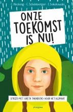 Claus  Hecking, Charlotte  Schonberger, Ilka  Sokolowski Onze toekomst is nu!