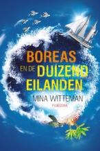 Mina Witteman , Boreas en de duizend eilanden