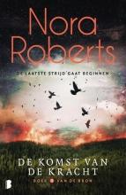 Nora Roberts , De komst van de kracht