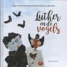 Ange van der Veer Luther en de vogels
