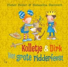 Natascha Stenvert Pieter Feller, Het grote ridderfeest