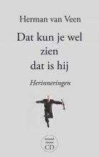 Herman van Veen , Dat kun je wel zien dat is hij