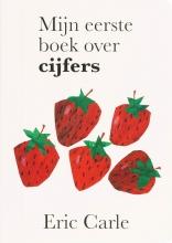 Eric  Carle Mijn eerste boek over cijfers