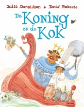 Julia Donaldson , De koning en de kok