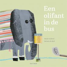 Marjet Huiberts , Een olifant in de bus
